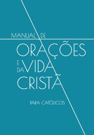 Manual de Orações e da Vida Cristã